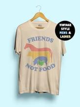Hillbilly Friends Not Food Cotton T-shirt Vintage Tshirt Tee Gift for Vegan Shirt Vegetarian Natural Cute Hippie 80s 90s Tops