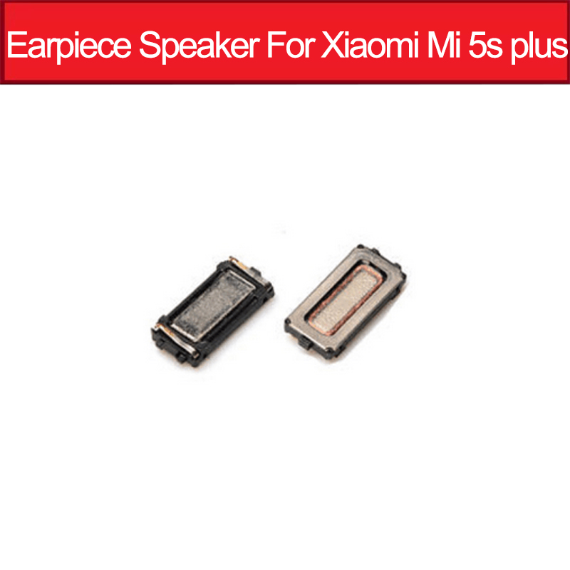 Genuine High Quality Earpiece Speaker For Xiaomi 5s Plus Mi5s Plus Ear Speaker Earpiece Speaker  Replacement Parts