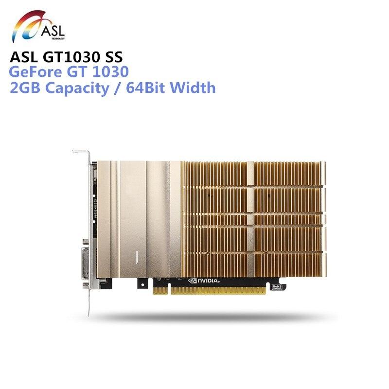ASL GT1030 SS Carte Graphique 2 GB bits GDDR5 DVI/HDMI 384 CUDR Core Soutien 7680x4320/60Hz pour ordinateur portable de bureau