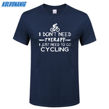 Summer New Arrival Fashion Men T Shirts Biker Cycle I JUST NEED TO GO CYCLING Printed O-Neck Male Short-Sleeve Fitness T-Shirts