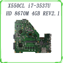 X550LC For Non-integrated i7 -3537U REV2.1 60NB03W0-MB1010 HD8670M 4GB DDR3 Mainboard full tested well & free shippi