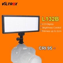 Viltrox L132B Светодиодный Свет Ультра Тонкий ЖК-Дисплей С Регулируемой Яркостью Studio Светодиодные Лампы Панель для DSLR Камеры DV Видеокамер