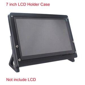 7 inch LCD Display Touch Screen Housing Bracket for Raspberry Pi 4/3B+/3B Acrylic Holder for 7 inch Raspberry Pi LCD 1024 *600(China)
