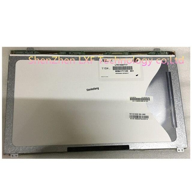 LTN140AT21 601 LTN140AT21 001 LTN140AT17 LTN140AT21 002 For Samsung 300e4a SF410 Q470 LCD screen