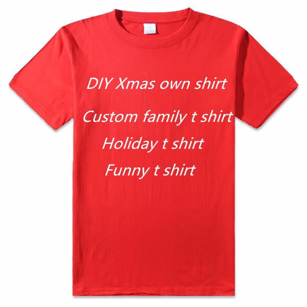 Diy T Shirt Custom Logo Top Tee Festive Gift Shirts Design Your Own