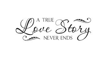 Wall Sticker A True Love Story Never End Vinyl Lettering Decor Family Wedding