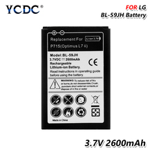 цена на 2019 Lithium 3.7V 2600mAh BL-59JH BL59JH Battery BL 59JH For LG P715 Optimus L7 II Ludid2 F3 F5 P713 P710 Phone Battery