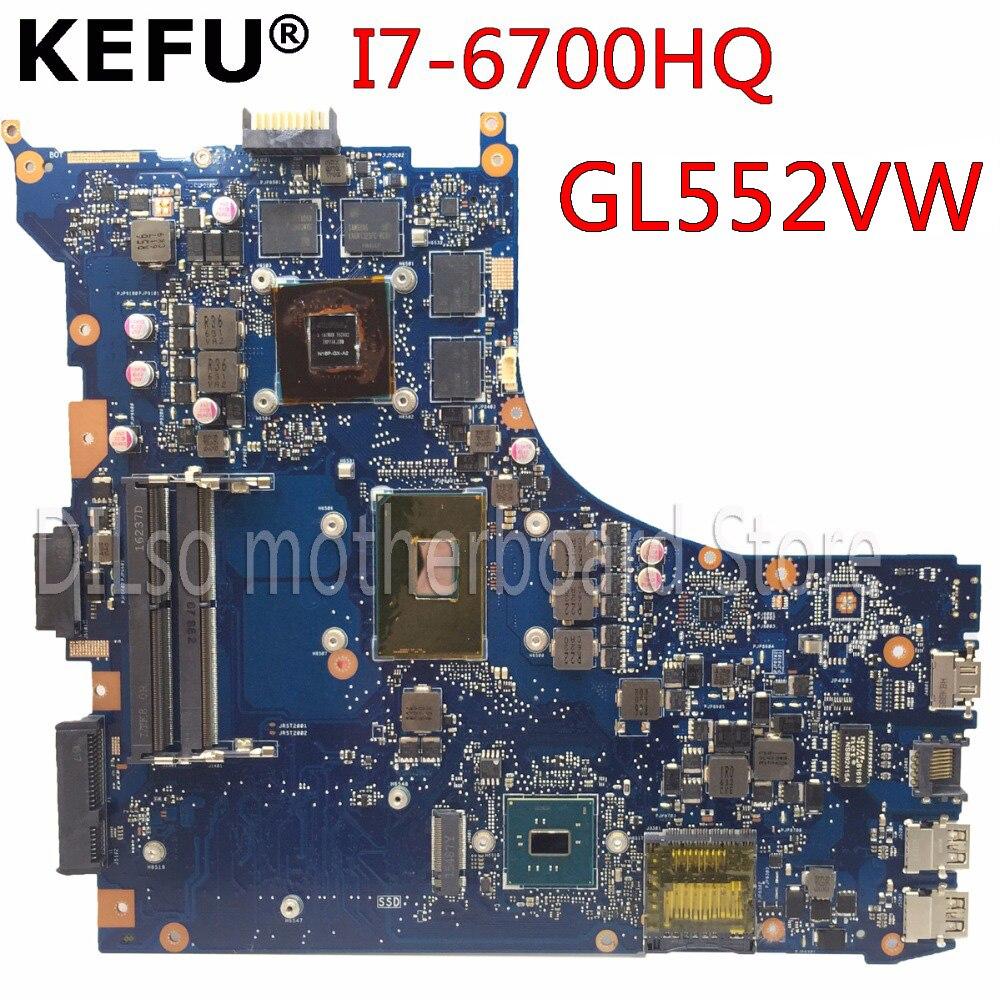 KEFU GL552VW pour ASUS GL552VW ZX50V carte mère d'ordinateur portable GL552VW carte mère I7-6700HQ GTX960M/GTX950M Test carte mère d'origine