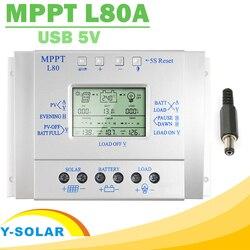 Controlador Y-SOLAR carga Solar MPPT 80A 12V 24V Regulador Solar 80A para entrada máx. 48V con Control de luz y temporizador salida USB 5V