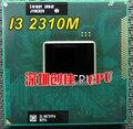 Intel Core I3 2310 М ПРОЦЕССОРА ноутбука Процессор i3-2310M 3 М Кэш 2.10 ГГц SR04R Ноутбука PPGA988 поддержка HM65 PM65 чипсет