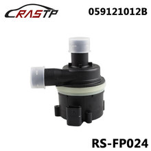 RASTP-New Cooling Auxiliary Water Pump for Volkswagen Amarok for Audi A4 A5 A6 Q5 OE:059121012B RS-FP024 rastp car black auxiliary secondary water pump for volkswagen passat auto accessories rs fp022