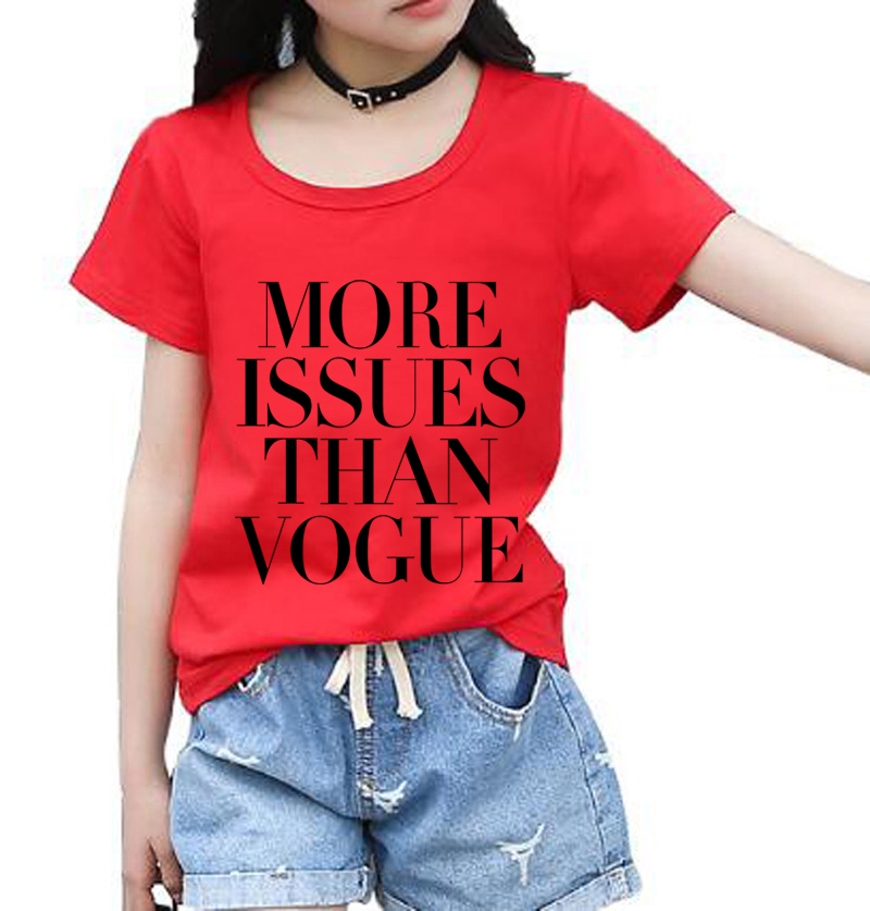 More Issues Than Vogue Letters Print girls T shirt Casual Shirt Top Tees Hipster 2018 new fashion kids t-shirts brand clothing letters snowflake print raglan sleeve t shirt