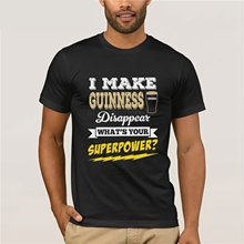 I Make Guiness Disappear Whats Your Superpower Men's T-Shirt
