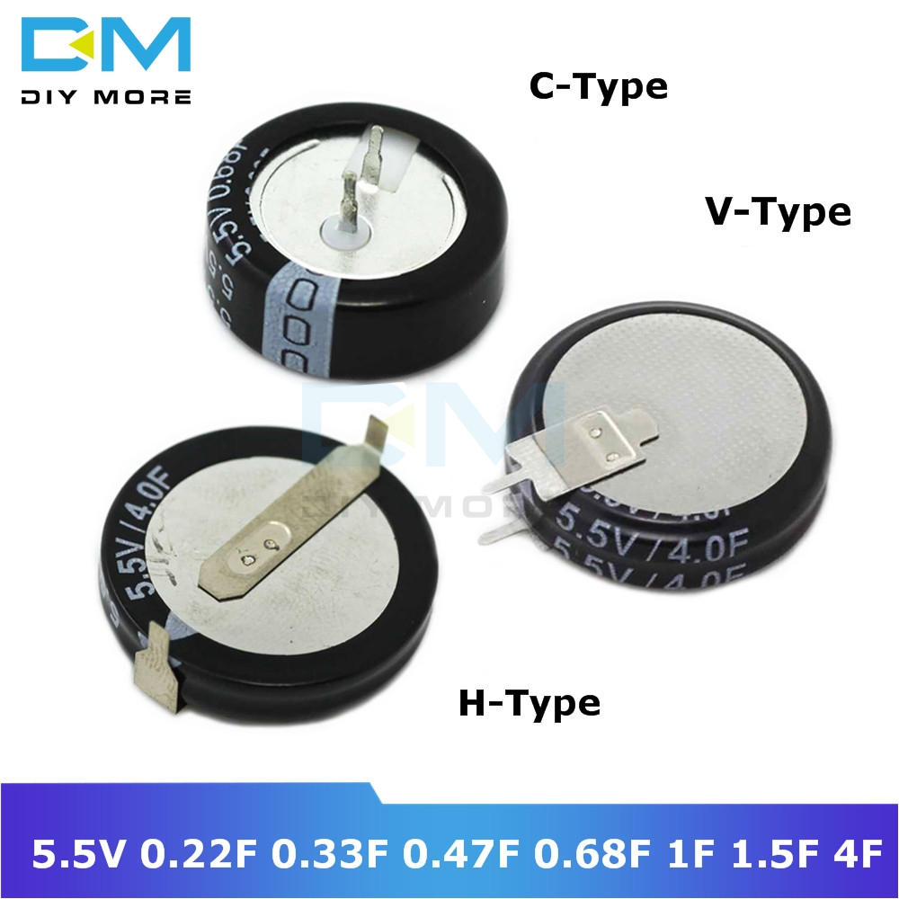 Diymore Super Farad Capacitor 5.5V 0.22F 0.33F 0.47F 0.68F 1F 1.5F 4F C-Type V-Type H-Type Capacitor H C V Style Ultracapacitor