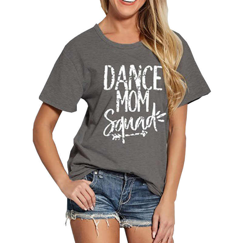 Women T Shirt Dance Mom Squad Letter Printing Shirts Sexy Clothing