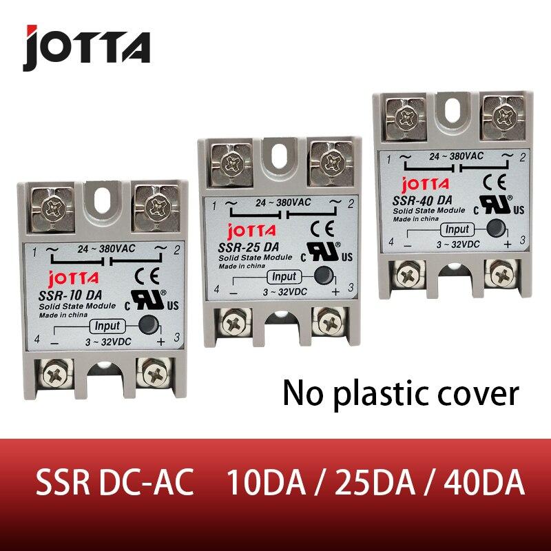 Livraison gratuite SSR-10DA/25DA/40DA contrôle cc AC SSR coque blanche monophasé relais à semi-conducteurs sans couvercle en plastique