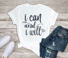 New Tops I Can and Will Inspirational T-shirt Motivational Quote Valentines Gift Women Tshirt Mom Christian  Graphic Tees