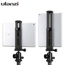 Ulanzi โลหะอลูมิเนียมขาตั้งกล้องสำหรับ iPad/iPad Pro/iPad Mini Air แท็บเล็ตขาตั้งกล้อง Hoder ขาตั้งรองเท้าร้อน