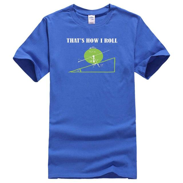 70e61be1b0d Cool Funny T Shirt High Quality Tees Roll Funny Geeky Math Design ...