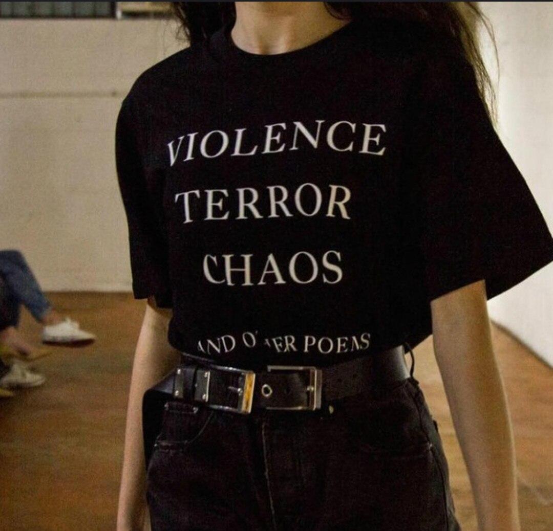Violencia Terror caos y otros Poems cita camisetas Unisex Harajuku moda verano algodón calle estilo camiseta mujer trajes