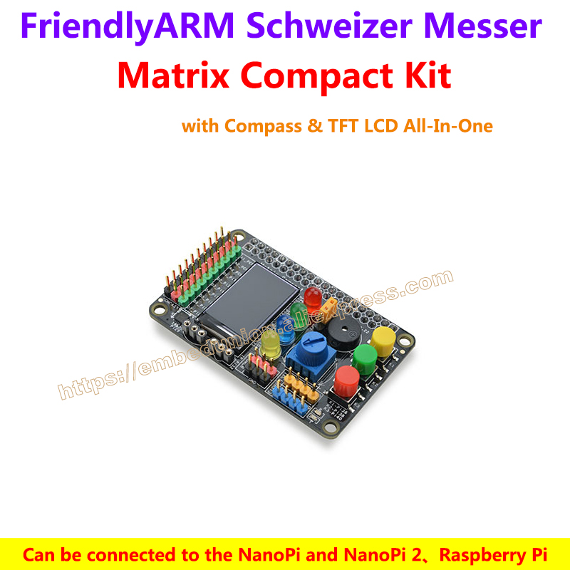 Matrix Compact Kit - FriendlyARM's Schweizer Messer with Compass & TFT LCD All-In-One,support NanoPi 2 Fire Raspberry Pi Arduino штроборез messer cs125