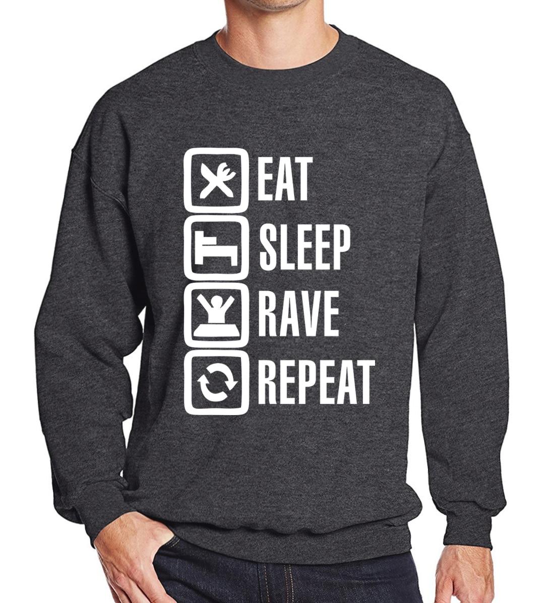 Funny Hoody Eat Sleep Rave Repeat 2019 Spring Winter Hoodies Men Sweatshirt Fleece Men's Sportswear Fashion Casual Moletom