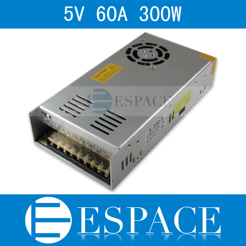 Best quality 5V 60A 300W Switching Power Supply Driver for LED Strip AC 100-240V Input to DC 5V free shipping best quality 5v 2a 10w switching power supply driver for led strip ac 100 240v input to dc 5v free shipping