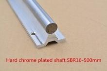 SBR16 линейной направляющей длина 500 мм хромированный тушения жесткий руководство вал для ЧПУ 1 шт.