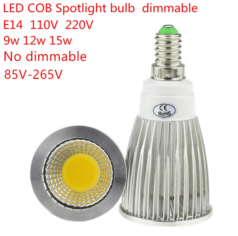 1PCD High Lumen E14 LED COB Spotlight 9W 12W 15W Dimmable AC110V 220V LED Spot Light Bulb Lighting Lamp Warm/Cool White