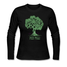 """Save the earth, plant trees"" women's longsleeve shirt"