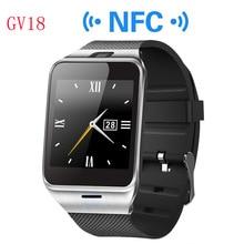 Aplus GV18 Smart Uhr Unterstützung SIM Karte NFC Bluetooth Reloj Inteligente Smartwatch uhr