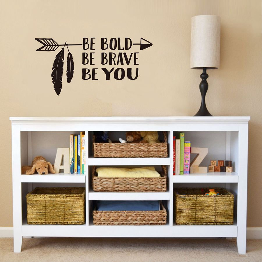 Be Bold, Be Brave, Be You Arrow Decal Wall Art Vinyl