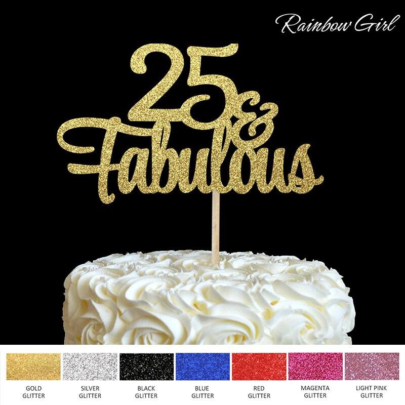 25 Fabulous Cake Topper Glitter 25th Birthday Decorations Twenty Five Anniversary Party Decor Decoration