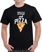 New MenS Fashion Short-Sleeve T-Shirt Mens Freestyle Skydiving and Pizza Unisex T Shirt  Free shipping newest