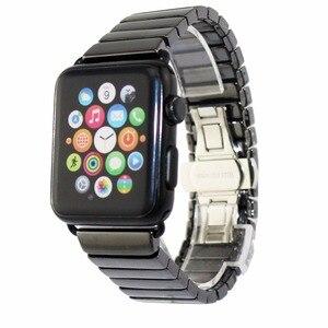 Image 2 - Pasek ceramiczny dla pasek do apple watch 38mm 42mm 40mm 44mm inteligentny bransoletka do zegarka ceramiczny linki pasek do zegarka iwatch serii 5 4 3 2 1