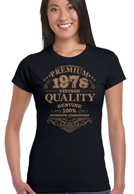 2019 Women Cute T Shirt Aged To Perfection 1978 40th Birthday Womens Funny 40 Year Old Gift Top Summer Sexy Tee
