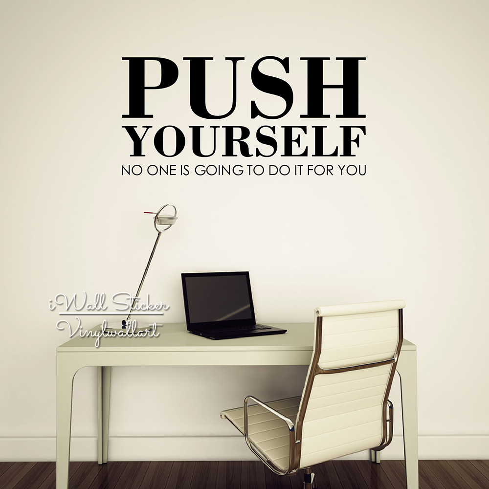 Push Yourself Quote Wall Sticker Inspirational Quote Wall Decal Cut Vinyl Office Stickers Motivational Gym Stickers Q84