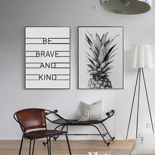 Pineapple Be Brave and Kind Quotes Classic Canvas Painting Black White Nordic Wall Art Picture for Kids Rooms Home Decoration