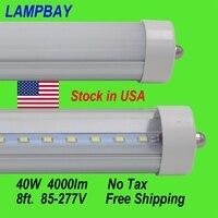 (25 Pack) Livraison Gratuite LED Tube Lumières 8ft. F96 40 W FA8 seule broche Rénovation ampoule travail dans existent luminaire fluorescent Stock en NOUS