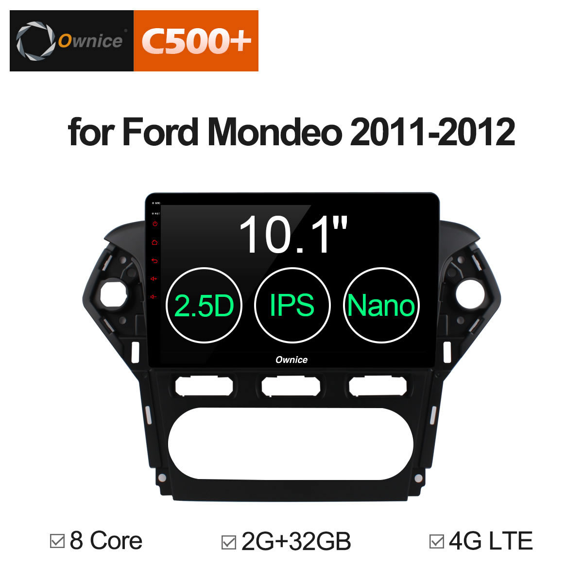 Ownice C500 + G10 10.1 Android 8.1 Octa Core autoradio pour Ford Mondeo 2011 2012 GPS Audio dvd prise en Charge Du lecteur 32g ROM 4g LTE DVR