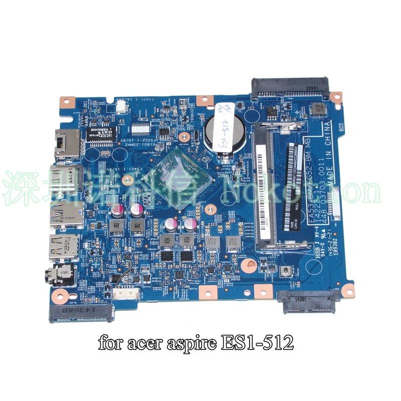 NOKOTION laptop motherboard For Acer aspire ES1-512 NBMRW11003 SR1YV N2940 CPU EA53-BM EG52-BM MB 14222-1 448.03703.0011 nokotion la 5481p laptop motherboard for acer aspire 5516 5517 5532 mbpgy02001 mb pgy02 001 ddr2 free cpu mainboard