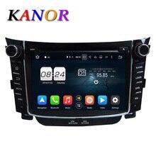 Kanor Android 6.0 Octa core 2 г dvd-плеер автомобиля для Hyundai I30 2011 2012 DVD Automotivo Para Карро центральный мультимедийный навигатор