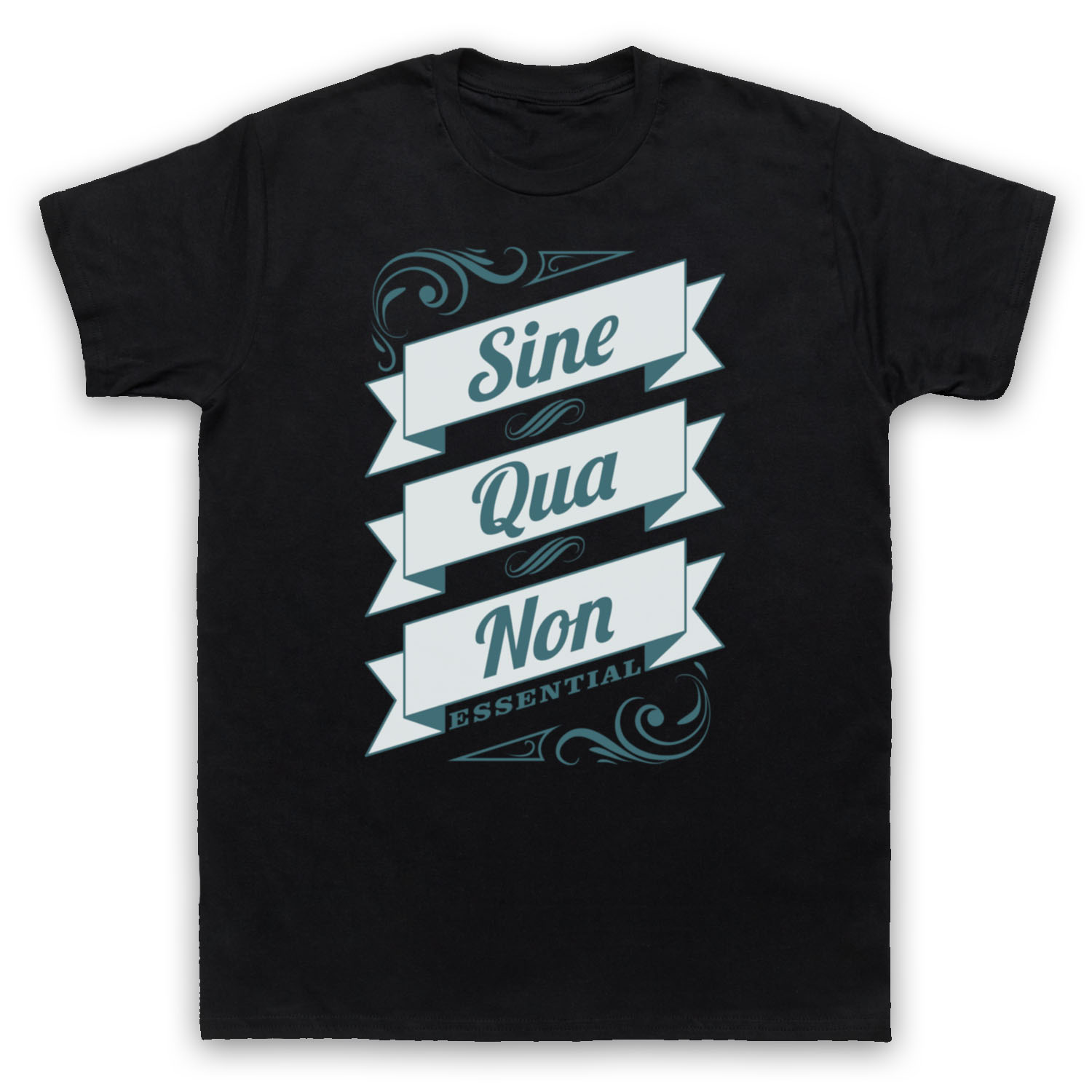 SINE QUA NON ESSENTIAL LATIN PHRASE QUOTE MENS WOMENS KIDS T-SHIRT Short Sleeve Hip Hop Tee T Shirt Top Tee image