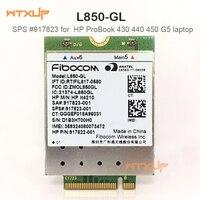 4G ไร้สายสำหรับ Fibocom L850 GL LT4210 M.2 LTE FDD/LTE TDD/WCDMA cat 9 โมดูล SPS 917823 001for HP probook 430 440 450 G5 โมเด็ม 3G    -