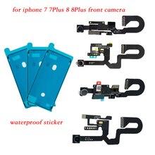 2 teile/satz Für iPhone 7 7 Plus 8 8 Plus wasserdichte aufkleber + nach vorne Kamera Sensor Proximity Licht und mikrofon Flex Kabel