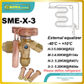 SME-3 Interchangeable expansion valveS Equally applicable to freezing, refrigeration and air conditioning applications.