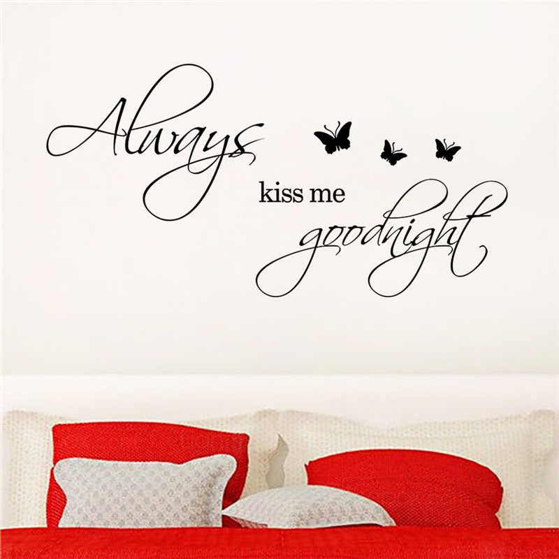 Always Kiss Me Goodnight Quotes Wall Stickers for Bedroom Decor Home Decoration Diy Vinyl Decals Mural Art Black