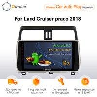 Ownice K1 K2 K3 autoradio Android 9.0 2G ram car dvd player for For Toyota Land Cruiser prado LC150 2018 multimedia radio 4GLTE