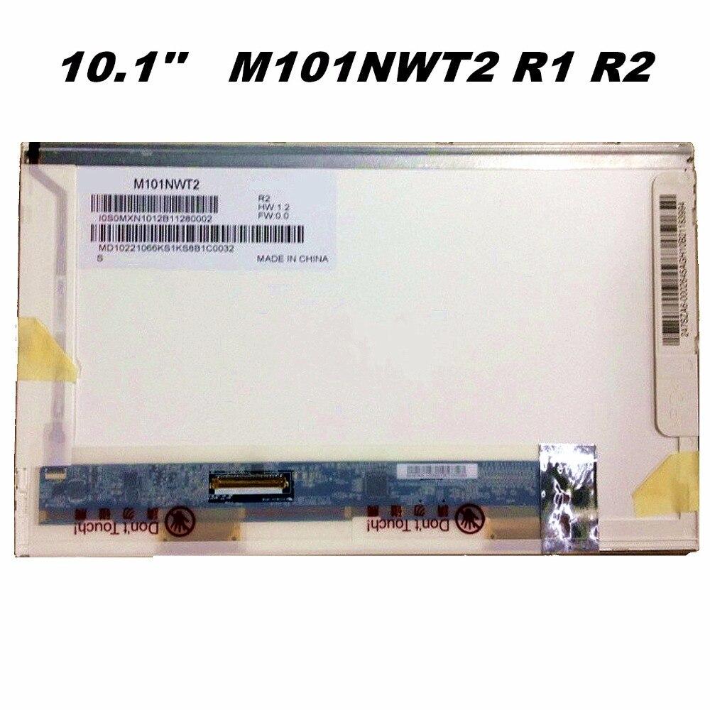 10,1 ''LCD M101NWT2 R1 R2 CLAA101NB01 LTN101NT02 LTN101NT06 B101AW03 V.0 V.1 V.2 HSD101PFW2 N101L6 L02 L01 CLAA101NC05 M101NWT2