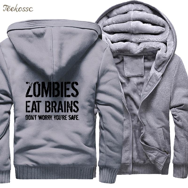 Zombies Eat Brains So You 39 re Safe Hoodies Sweatshirt Men Funny 2018 Winter Warm Hip Hop Fleece Men 39 s Letter Print Sportwear 5XL in Hoodies amp Sweatshirts from Men 39 s Clothing